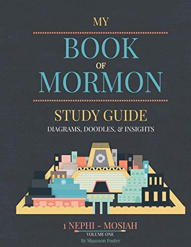 Book of Mormon Study guide: Diagrams, Doodles, & Insights -  Foster, Shannon, Paperback