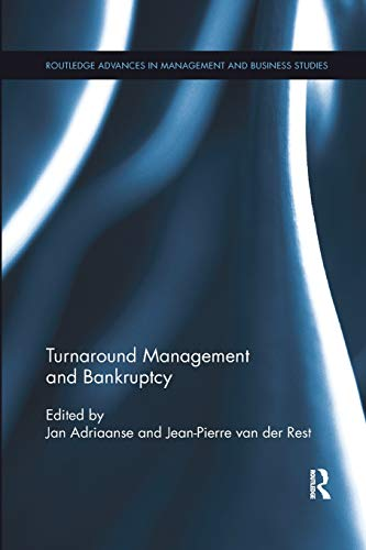 Turnaround Management and Bankruptcy (Routledge Advances in Management and Business Studies, Band 69)