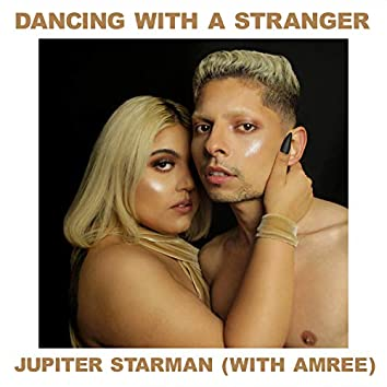 Dancing With a Stranger (feat. Amree)