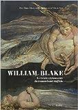 William Blake (1757-1827) Le Génie visionnaire du romantisme anglais de Michael Phillips,Collectif ( 6 avril 2009 )