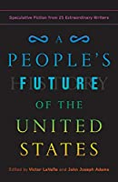 PEOPLE'S FUTURE OF THE U.S.