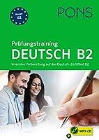 PONS Pruefungstraining Deutsch B2: Intensive Vorbereitung auf das Deutsch-Zertifikat B2