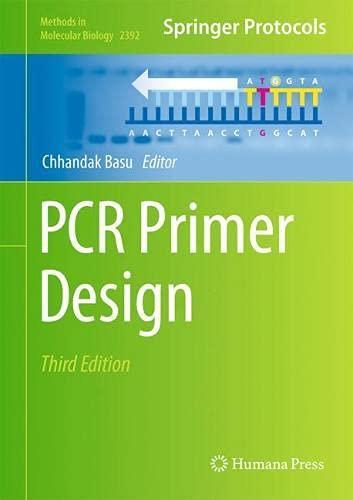 PCR Primer Design (Methods in Molecular Biology, 2392)