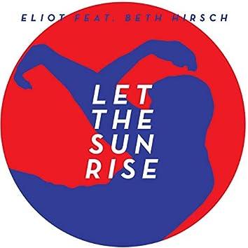 Let the Sun Rise (The Remixes - Red Vinyl Version)