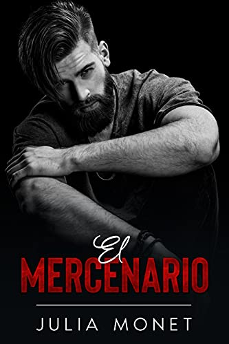 El Mercenario de Julia Monet