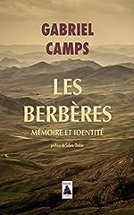 Les Berbères - Mémoire et identité de Gabriel Camps