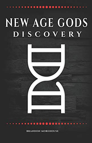 Compare Textbook Prices for New Age Gods: Discovery  ISBN 9798739340856 by Morehouse, Brandon