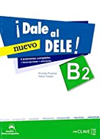 Dale al DELE!: Libro B2 + audio descargable