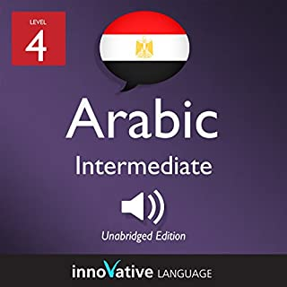 Learn Arabic - Level 4: Intermediate Arabic: Volume 1: Lessons 1-25                   By:                                                                                                                                 Innovative Language Learning LLC                               Narrated by:                                                                                                                                 ArabicPod101.com                      Length: 5 hrs and 5 mins     1 rating     Overall 5.0