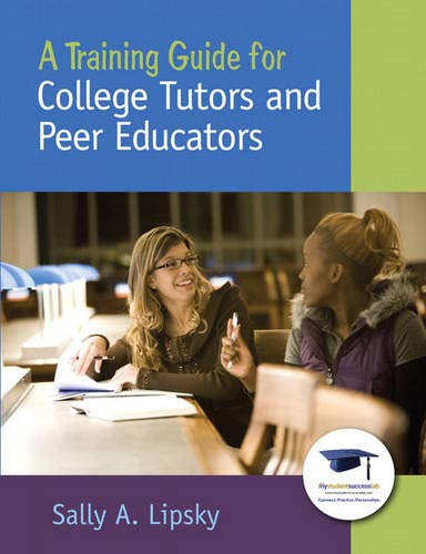 A Training Guide For College Tutors And Peer Educators