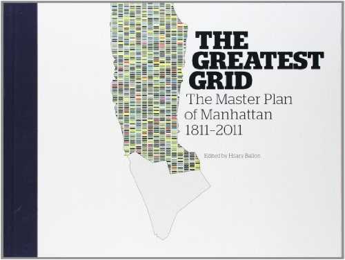 Image of The Greatest Grid: The Master Plan of Manhattan, 1811-2011