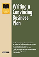 Writing a Convincing Business Plan (Barron's Business Library)