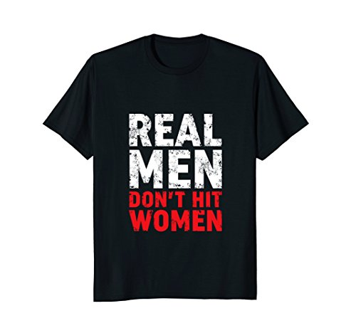 Stop Domestic Violence T-shirt Real Men Don't Hit Women
