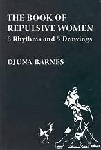 The Book of Repulsive Women: 8 Rhythms and 5 Drawings (Sun & Moon Classics)