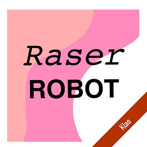 Raser ROBOT (Demo)