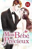 Mon bébé précieux 4: La suspicion est souvent l'arme la plus puissante pour endommager les sentiments (Blondinet) (French Edition)