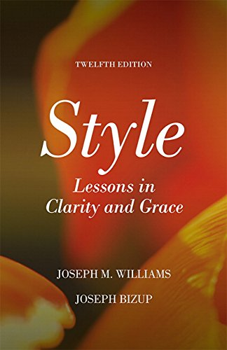 STYLE 12/E: Lessons in Clarity and Grace