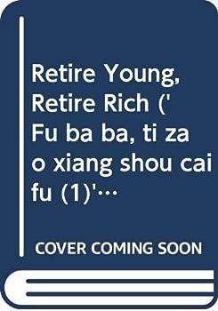 Paperback Retire Young, Retire Rich ('Fu ba ba, ti zao xiang shou cai fu (1)', in traditional Chinese, NOT in English) Book
