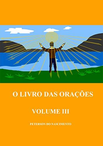 O Livro das Orações (Volume 3) (Portuguese Edition)