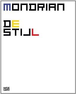 Mondrian De Stijl by Hans Janssen Franz Kaiser Matthias M・・スシhling Felicia Rappe(2011-08-31)