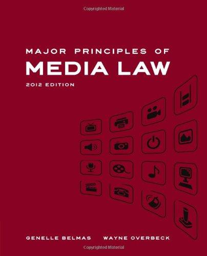 Major Principles of Media Law, 2012 Edition