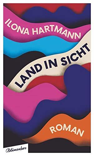 Buchseite und Rezensionen zu 'Land in Sicht: Roman' von Ilona Hartmann