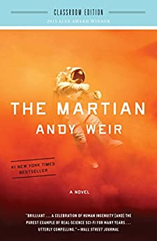 The Martian: Classroom Edition: A Novel by [Andy Weir]