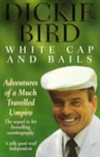 My Autobiography/An Evening with Dickie Bird/White Cap and Bails (Dickie Bird Gift Pack)