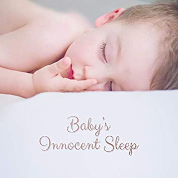 Baby's Innocent Sleep: Soft New Age Music Selection for Perfect Baby's Relax, Calming Down, Breast-feeding, Afternoon Nap Time