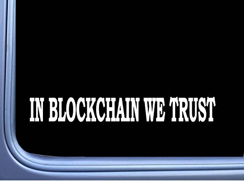 in Blockchain We Trust L693 8″ Sticker Hold Cryptocurrency Bitcoin Decal