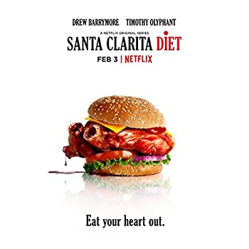 Santa Clarita Diet  TV Series 2017-   8 Inch x10 Inch Photograph  Eat Your Heart Out  Title Poster kn