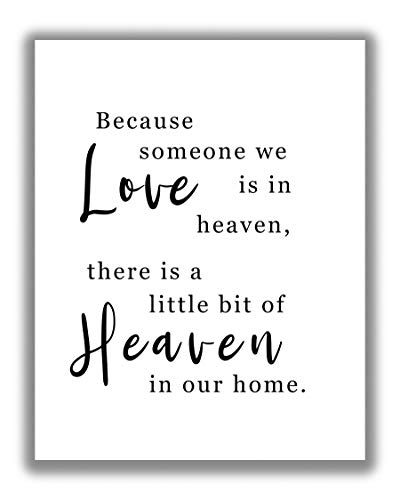 'Because Someone We Love Is In Heaven' Inspirational In Loving Memory Word Wall Art - 11x14 UNFRAMED Print - Inspiring, Comforting Decor Art for the Home.
