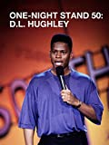 One-Night Stand 50: D.L. Hughley