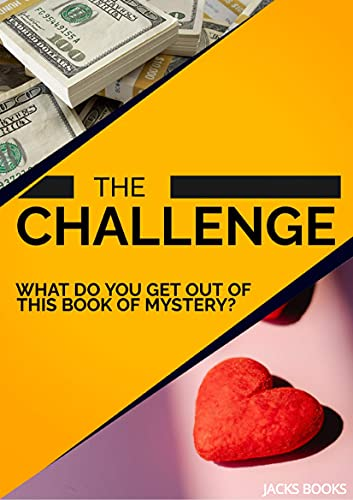 The Challenge: What do you get out of this book of mystery? (English Edition)