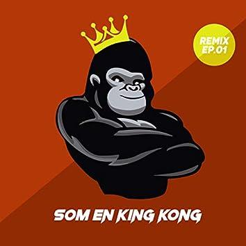 Som en King Kong (Remix EP.01)