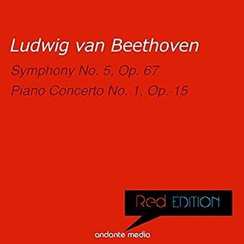 Red Edition - Beethoven: Symphony No. 5, Op. 67 & Piano Concerto No. 1, Op. 15