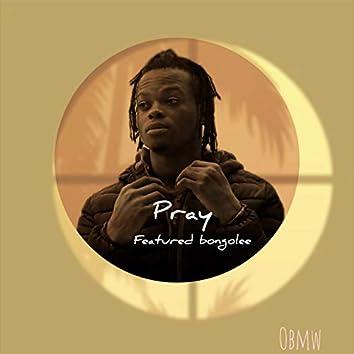 pray (feat. bongolee)