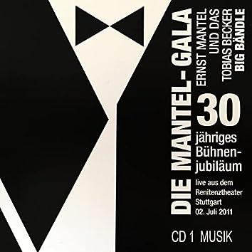 Die Mantel Gala CD 1 -Ernst Mantel und das Tobias Becker Big Bändle