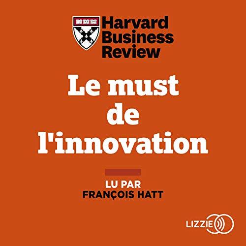 Couverture de Le must de l'innovation