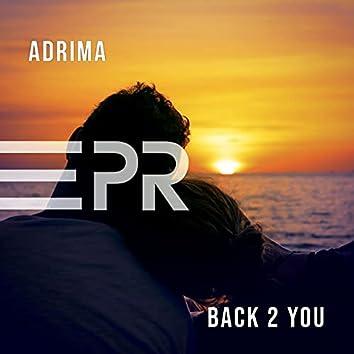 Back 2 You (Adrima & CJ Stone Remix)