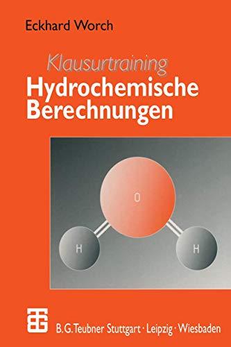Klausurtraining Hydrochemische Berechnungen (German Edition)