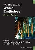 The Handbook of World Englishes (Blackwell Handbooks in Linguistics)