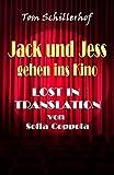 Jack und Jess gehen ins Kino: Lost In Translation von Sofia Coppola