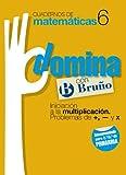 Cuadernos Domina Matemáticas 6 Iniciación a la multiplicación. Problemas de +, - y x (Castellano - Material Complementario - Cuadernos De Matemáticas) - 9788421669273