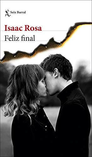 Feliz final (Biblioteca Breve) eBook: Rosa, Isaac: Amazon.es ...