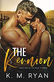 The Reunion by [K. M. Ryan]
