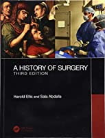 A History of Surgery: Third Edition