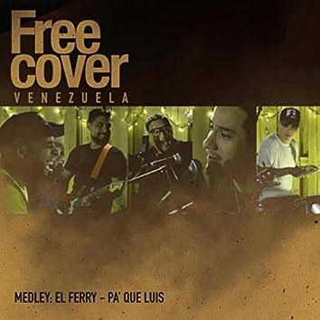 Medley: El Ferry / Pa' Que Luis (En Vivo) [feat. Ozias Acosta]