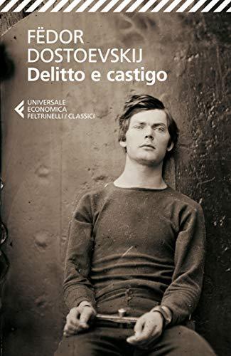 Delitto e castigo (Universale economica. I classici Vol. 61)