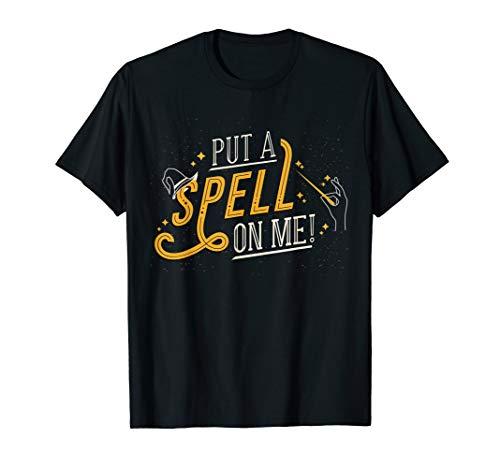 Put A Spell On Me Halloween Hexen Zauberei Kostüm Geschenk T-Shirt
